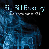 Live 1953 by Big Bill Broonzy