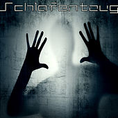 Play & Download Schlafentzug by Various Artists | Napster