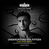 Play & Download Underground Vol. Fifteen (Compiled By Spennu) by Various Artists | Napster