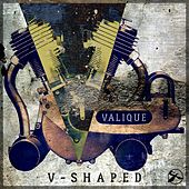Play & Download V-Shaped (Remixed by Valique) by Various Artists | Napster