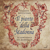 Play & Download Monteverdi: Il pianto della Madonna by Various Artists | Napster