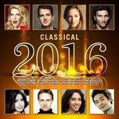 Classical 2016 by Various Artists
