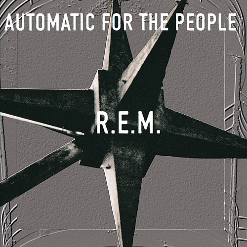 Automatic For The People di R.E.M.