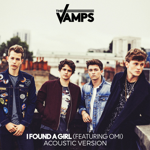 I Found A Girl (Acoustic) di The Vamps