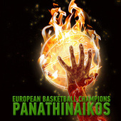Play & Download European Basketball Champions: Panathinaikos by Various Artists | Napster