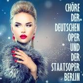 Play & Download Grosse Opernchöre in Deutscher Sprache by Chöre der Deutschen oper und der Staatsoper Berlin | Napster