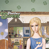 In Reverse by Matthew Sweet