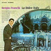 Play & Download La Dolce Italy by Sergio Franchi | Napster