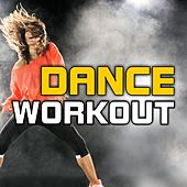 Play & Download Dance Workout (128-132 BPM) by Various Artists | Napster