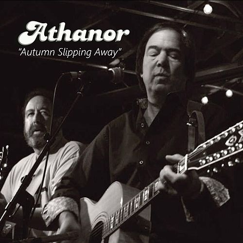 Play & Download Autumn Slipping Away by Athanor | Napster
