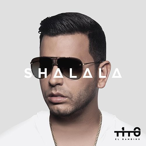 Play & Download Shalala by Tito El Bambino | Napster