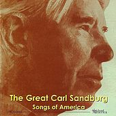 Play & Download The Great Carl Sandburg: Songs Of America by Carl Sandburg | Napster