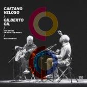 Play & Download Dois Amigos, Um Século de Música: Multishow Live by Gilberto Gil | Napster