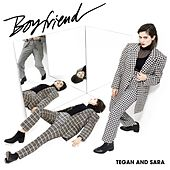 Play & Download Boyfriend by Tegan and Sara | Napster