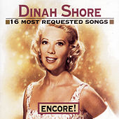Encore!: 16 Most Requested Songs by Dinah Shore
