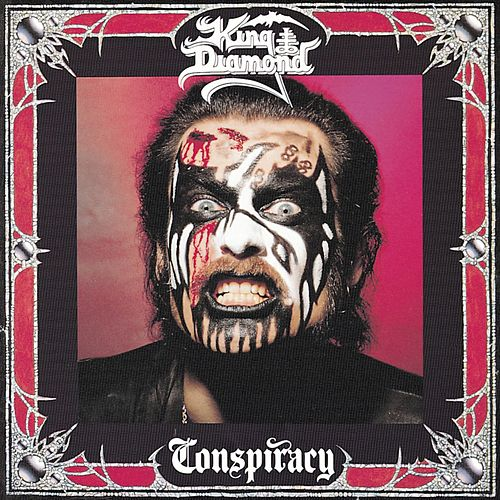 Conspiracy by King Diamond