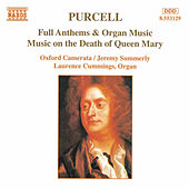 Full Anthems and Organ Music von Henry Purcell