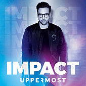 Impact - EP by Uppermost