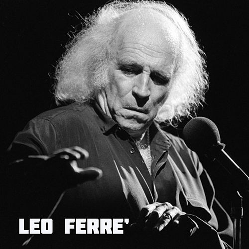 Play & Download Léo Ferré by Leo Ferre | Napster