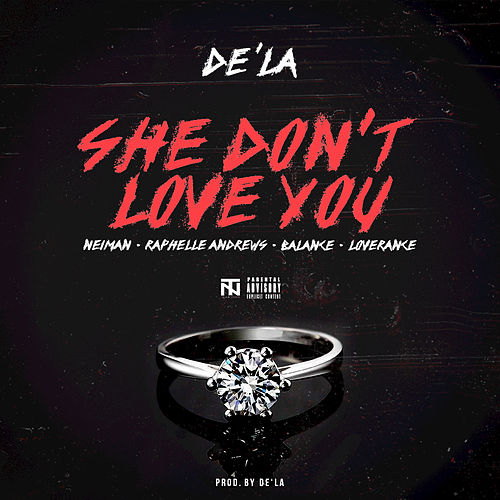 Play & Download She Don't Love You by Dela | Napster