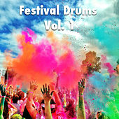 Play & Download Festival Drums, Vol. 1 by Various Artists | Napster
