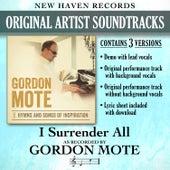 I Surrender All (Performance Tracks) by Gordon Mote