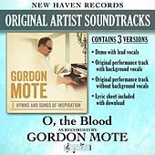 O, The Blood (Performance Tracks) by Gordon Mote