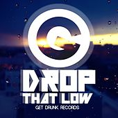 Drop That Low - EP by Rich Knochel