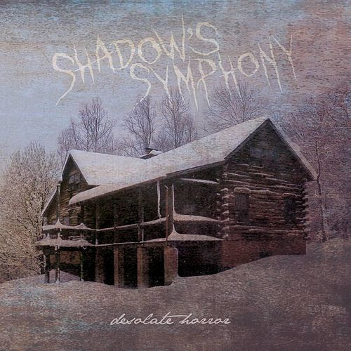 Play & Download Desolate Horror by Shadow's Symphony | Napster