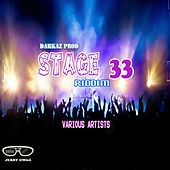 Play & Download Stage 33 Riddim by Various Artists | Napster