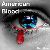 American Blood by Barry Green