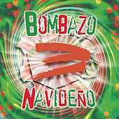 Play & Download Bombazo Navideno, Vol. 3 by Various Artists | Napster