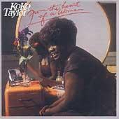 Play & Download From the Heart of a Woman by Koko Taylor | Napster
