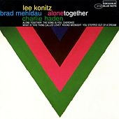 Play & Download Alone Together by Lee Konitz | Napster