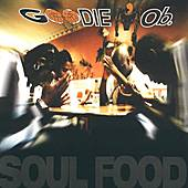 Play & Download Soul Food by Goodie Mob | Napster