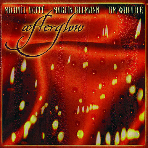 Play & Download Afterglow by Michael Hoppe | Napster