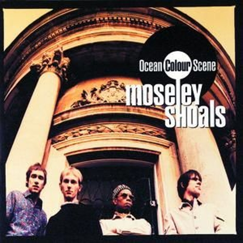 Play & Download Moseley Shoals by Ocean Colour Scene | Napster