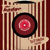 The EP Collection (2004-2005) by the badge