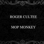 Mop Monkey by Roger Cultee
