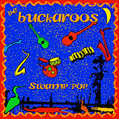 Play & Download Swamp Pop by The Buckaroos | Napster