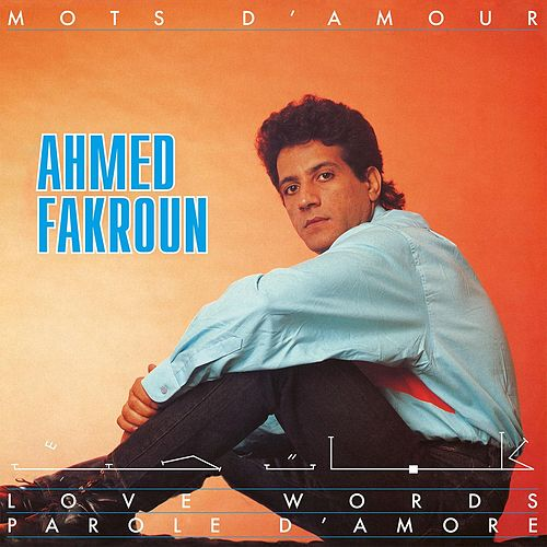 Mots D'amour by Ahmed Fakroun