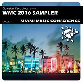 Play & Download WMC 2016 Sampler Miami Music Conference - EP by Various Artists | Napster