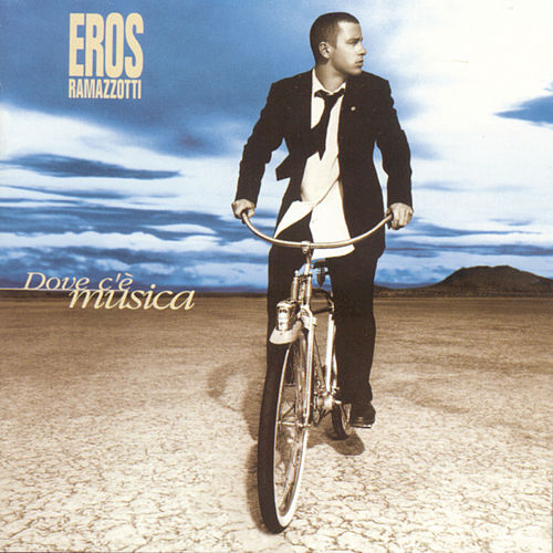 Play & Download Dove C'e Musica (Italian) by Eros Ramazzotti | Napster