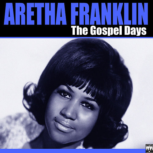 The Gospel Days von Aretha Franklin