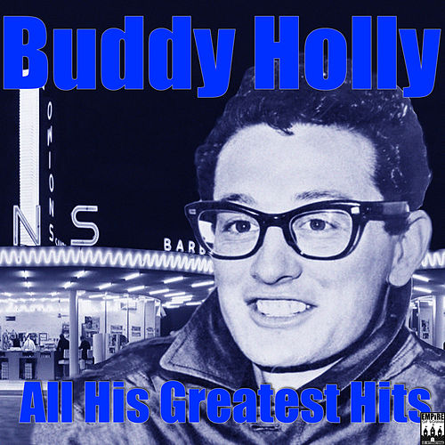 Play & Download All His Greatest Hits by Buddy Holly | Napster