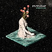 Between The Stars von Flyleaf