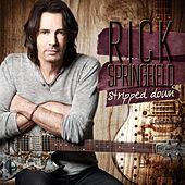 Stripped Down (Live) by Rick Springfield