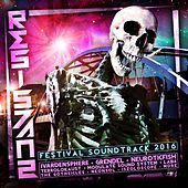Play & Download Resistanz Festival Soundtrack 2016 by Various Artists | Napster