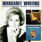 Play & Download Maggie Isn't Margaret Anymore / Pop Country by Margaret Whiting | Napster