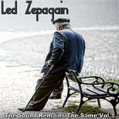 The Sound Remains the Same, Vol. 1 by Led Zepagain